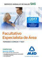 FACULTATIVO ESPECIALISTA DE AREA SAS TEMARIO COMUN Y TEST