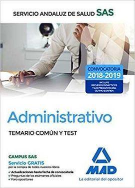 ADMINISTRATIVO DEL SERVICIO ANDALUZ DE SALUD. TEMARIO COMÚN Y TEST