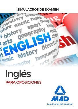 INGLÉS PARA OPOSICIONES. SIMULACROS DE EXAMEN