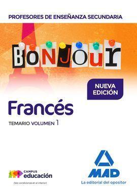 PROFESORES DE ENSEÑANZA SECUNDARIA FRANCÉS TEMARIO VOLUMEN 1