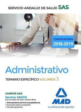 ADMINISTRATIVO DEL SERVICIO ANDALUZ DE SALUD. TEMARIO ESPECÍFICO VOLUMEN 3