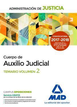 CUERPO DE AUXILIO JUDICIAL DE LA ADMINISTRACIÓN DE JUSTICIA. TEMARIO. VOLUMEN 2