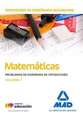 PROFESORES DE ENSEÑANZA SECUNDARIA MATEMÁTICAS PROBLEMAS DE EXÁMENES DE OPOSICIO