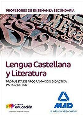 PROFESORES DE ENSEÑANZA SECUNDARIA LENGUA CASTELLANA Y LITERATURA. PROPUESTA DE