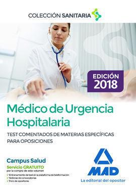 MÉDICO DE URGENCIA HOSPITALARIA. TEST COMENTADOS DE MATERIAS ESPECÍFICAS PARA OP