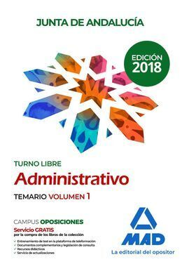 ADMINISTRATIVO DE LA JUNTA DE ANDALUCÍA TURNO LIBRE. TEMARIO VOLUMEN 1