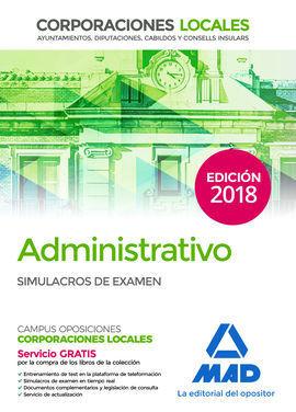 ADMINISTRATIVO DE LAS CORPORACIONES LOCALES. SIMULACROS DE EXAMEN