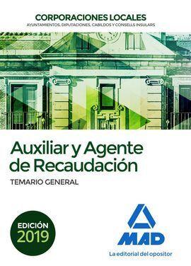 TEMARIO GENERAL 2019. AUXILIAR Y AGENTE DE RECAUDACION.