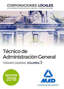 TÉCNICO  DE ADMINISTRACIÓN GENERAL DE CORPORACIONES LOCALES. TEMARIO GENERAL VOL