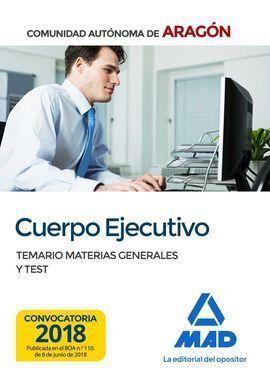 CUERPO EJECUTIVO DE LA COMUNIDAD AUTÓNOMA DE ARAGÓN. TEMARIO MATERIAS GENERALES