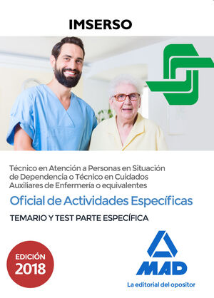 OFICIAL DE ACTIVIDADES ESPECÍFICAS, TÉCNICO EN ATENCIÓN A PERSONAS EN SITUACIÓN