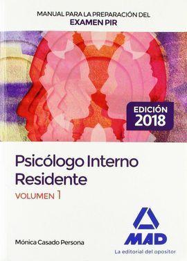 MANUAL PARA LA PREPARACIÓN DEL EXAMEN PIR. VOLUMEN 1