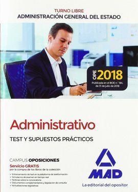 ADMINISTRATIVO DE LA ADMINISTRACIÓN GENERAL DEL ESTADO (TURNO LIBRE). TEST Y SUP