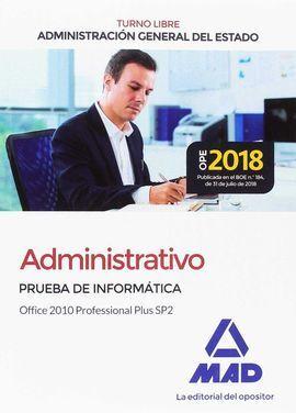 ADMINISTRATIVO DE LA ADMINISTRACIÓN GENERAL DEL ESTADO (TURNO LIBRE). PRUEBA DE