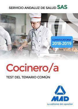COCINERO/A DEL SERVICIO ANDALUZ DE SALUD. TEST DEL TEMARIO COMÚN