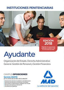 AYUDANTES DE INSTITUCIONES PENITENCIARIAS. ORGANIZACIÓN DEL ESTADO. DERECHO ADMI