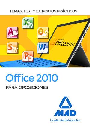 OFFICE 2010 PARA OPOSICIONES : TEMAS, TEST Y EJERCICIOS PRÁCTICOS