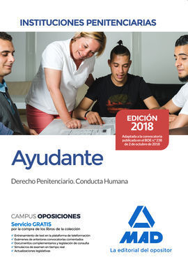 AYUDANTE DE INSTITUCIONES PENITENCIARIAS. DERECHO PENITENCIARIO. CONDUCTA HUMANA
