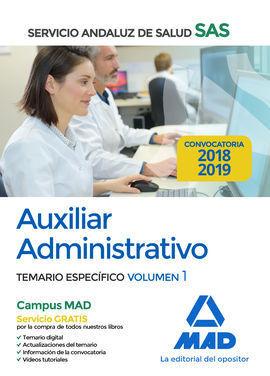 AUXILIAR ADMINISTRATIVO DEL SERVICIO ANDALUZ DE SALUD. TEMARIO ESPECÍFICO VOLUME