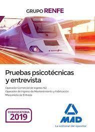 PRUEBAS PSICOTÉCNICAS Y ENTREVISTA. GRUPO RENFE
