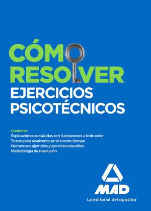 COMO RESOLVER EJERCICIOS PSICOTECNICOS