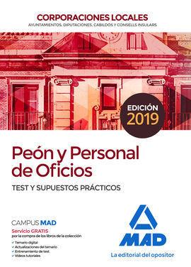 PEON Y PERSONAL DE OFICIOS DE CORPORACIONES LOCALES. TEST Y SUPUESTOS PRACTICOS