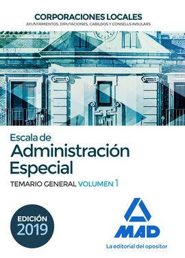 ESCALA DE ADMINISTRACIÓN ESPECIAL. CORPORACIONES LOCALES. TEMARIO GENERAL VOLUME