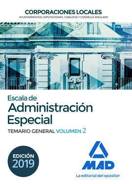 ESCALA DE ADMINISTRACION ESPECIAL. CORPORACIONES LOCALES. TEMARIO GENERAL VOLUME