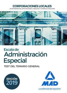 ESCALA DE ADMINISTRACION ESPECIAL. CORPORACIONES LOCALES. TEST DEL TEMARIO GENER