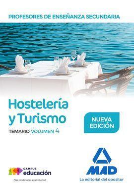 PROFESORES DE ENSEÑANZA SECUNDARIA. HOSTELERÍA Y TURISMO TEMARIO VOLUMEN 4