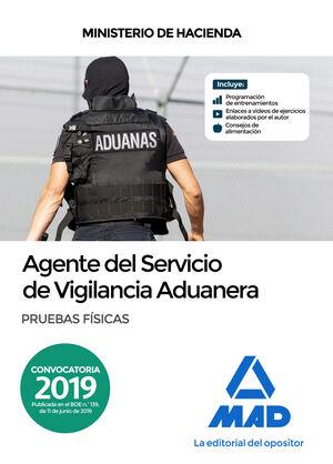 AGENTE DEL SERVICIO DE VIGILANCIA ADUANERA. PRUEBAS FÍSICAS.
