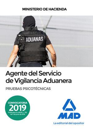 AGENTES DEL SERVICIO DE VIGILANCIA ADUANERA. PRUEBAS PSICOTÉCNICAS