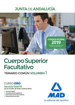 CUERPO SUPERIOR FACULTATIVO DE LA JUNTA DE ANDALUCÍA. TEMARIO COMÚN VOLUMEN 1
