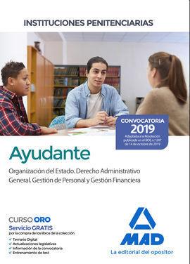 AYUDANTE DE INSTITUCIONES PENITENCIARIAS. ORGANIZACIÓN DEL ESTADO. DERECHO ADMIN