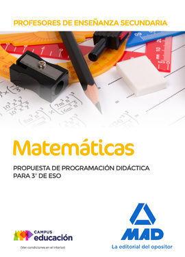 PROFESORES DE ENSEÑANZA SECUNDARIA MATEMÁTICAS. PROPUESTA DE PROGRAMACIÓN DIDÁCT