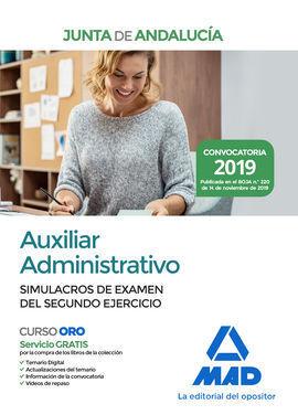 AUXILIAR ADMINISTRATIVO DE LA JUNTA DE ANDALUCIA. SIMULACROS DE EXAMEN DEL SEGUN