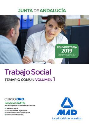 TRABAJO SOCIAL DE LA JUNTA DE ANDALUCIA. TEMARIO COMÚN VOLUMEN 1