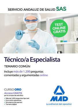 TECNICO/A ESPECIALISTA DEL SERVICIO ANDALUZ DE SALUD. TEMARIO COMÚN