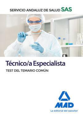 TECNICO/A ESPECIALISTA DEL SERVICIO ANDALUZ DE SALUD. TEST DEL TEMARIO COMÚN