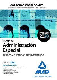 ESCALA DE ADMINISTRACION ESPECIAL DE CORPORACIONES LOCALES. TEST COMENTADOS Y AR