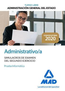 ADMINISTRATIVO DE LA ADMINISTRACIÓN GENERAL DEL ESTADO (TURNO LIBRE). SIMULACROS