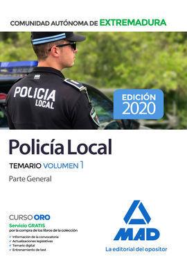 POLICIA LOCAL DE EXTREMADURA. TEMARIO VOLUMEN 1 PARTE GENERAL
