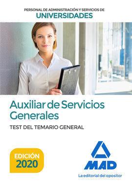 AUXILIAR DE SERVICIOS GENERALES DE UNIVERSIDADES. TEST DEL TEMARIO GENERAL