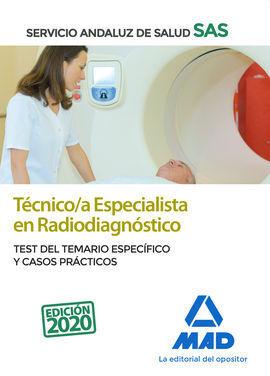 TÉCNICO/A ESPECIALISTA EN RADIODIAGNÓSTICO DEL SERVICIO ANDALUZ DE SALUD. TEST D