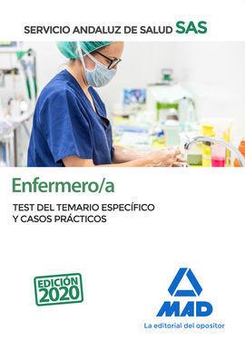 ENFERMERO DEL SERVICIO ANDALUZ DE SALUD. TEST DEL TEMARIO ESPECÍFICO Y CASOS PRÁ