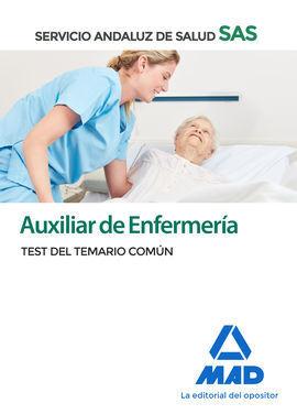 AUXILIAR DE ENFERMERIA DEL SERVICIO ANDALUZ DE SALUD. TEST DEL TEMARIO COMÚN