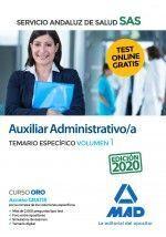 AUXILIAR ADMINISTRATIVO/A DEL SERVICIO ANDALUZ DE SALUD. TEMARIO ESPECIFICO VOLU