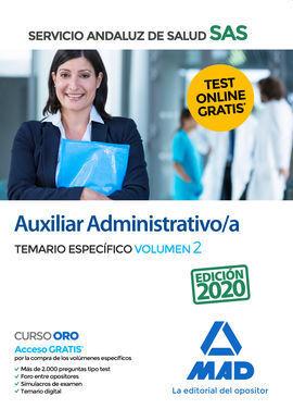 AUXILIAR ADMINISTRATIVO/A DEL SERVICIO ANDALUZ DE SALUD. TEMARIO ESPECÍFICO VOLU