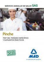 PINCHE DEL SERVICIO ANDALUZ DE SALUD. TEST DEL TEMARIO ESPECÍFICO Y SUPUESTOS PR
