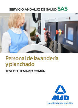 PERSONAL DE LAVANDERIA Y PLANCHADO DEL SERVICIO ANDALUZ DE SALUD. TEST COMÚN